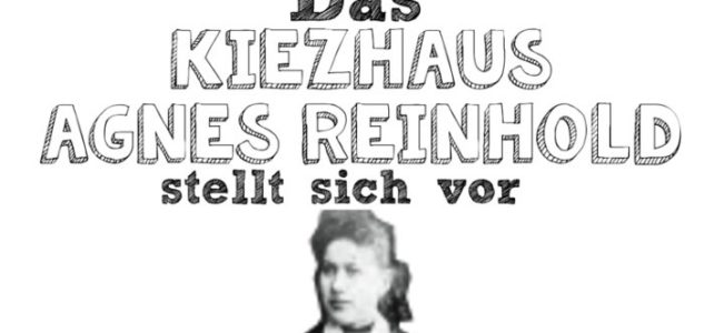 """Ein """"Kiezhaus Agnes Reinhold"""" für den Wedding!"""